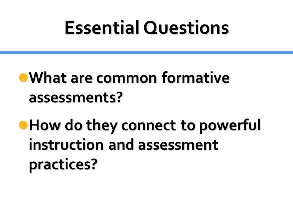 Common Formative Assessments  Ppt Download