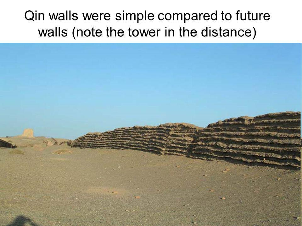 Qin walls were simple compared to future walls (note the tower in the distance)