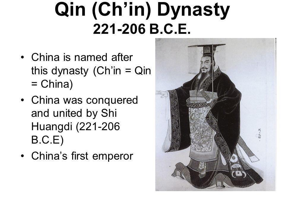 Qin (Ch'in) Dynasty 221-206 B.C.E.