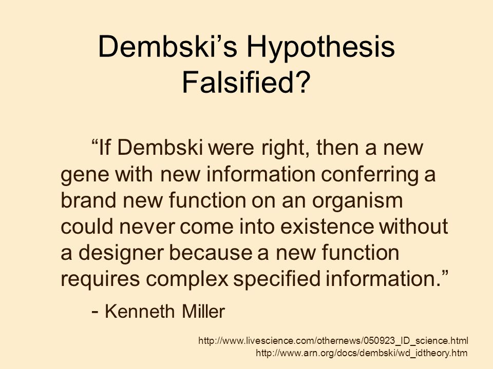 Dembski's Hypothesis Falsified