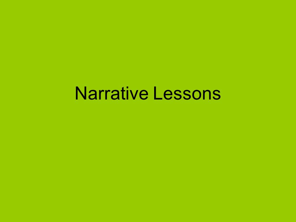 Narrative Lessons