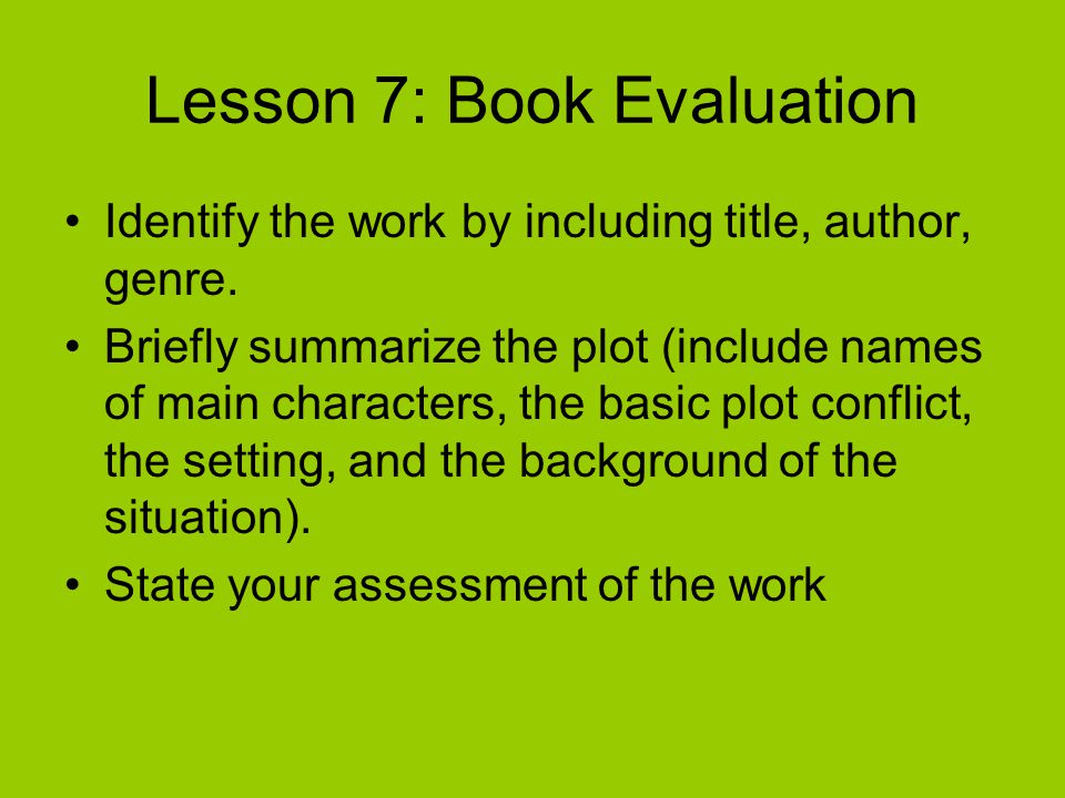 Lesson 7: Book Evaluation