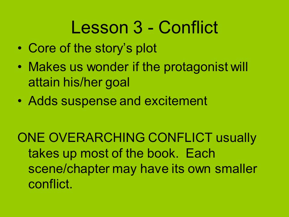 Lesson 3 - Conflict Core of the story's plot
