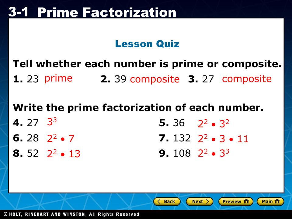 Lesson Quiz Tell whether each number is prime or composite. 1. 23 2. 39 3. 27. prime. composite.