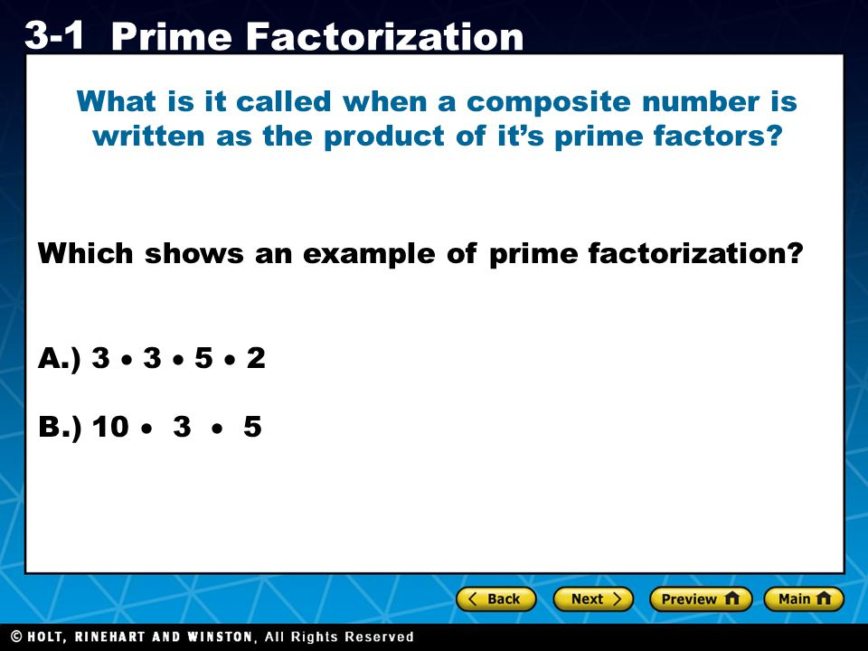 Which shows an example of prime factorization