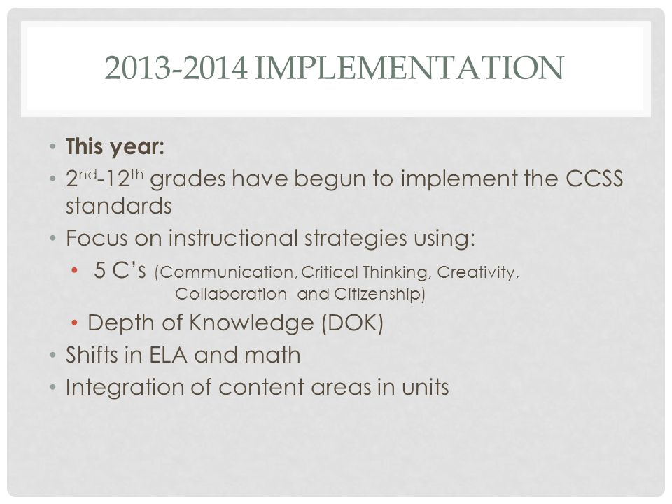 2013-2014 Implementation This year: