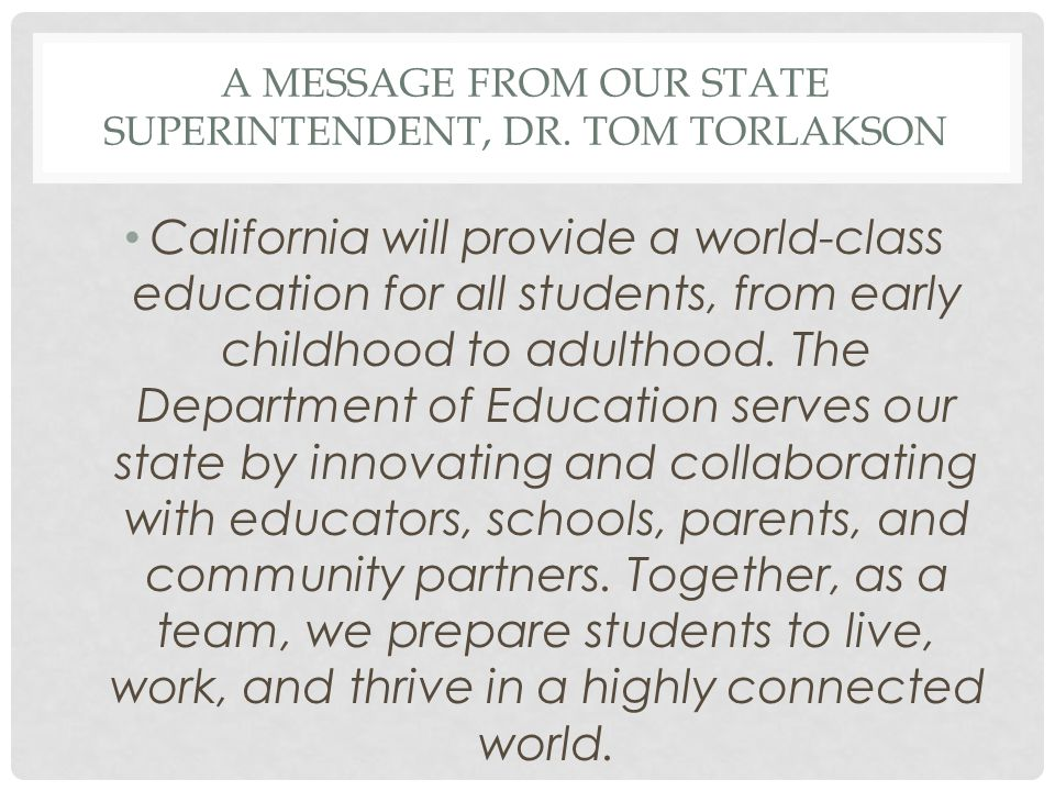 A Message from our state superintendent, Dr. Tom Torlakson