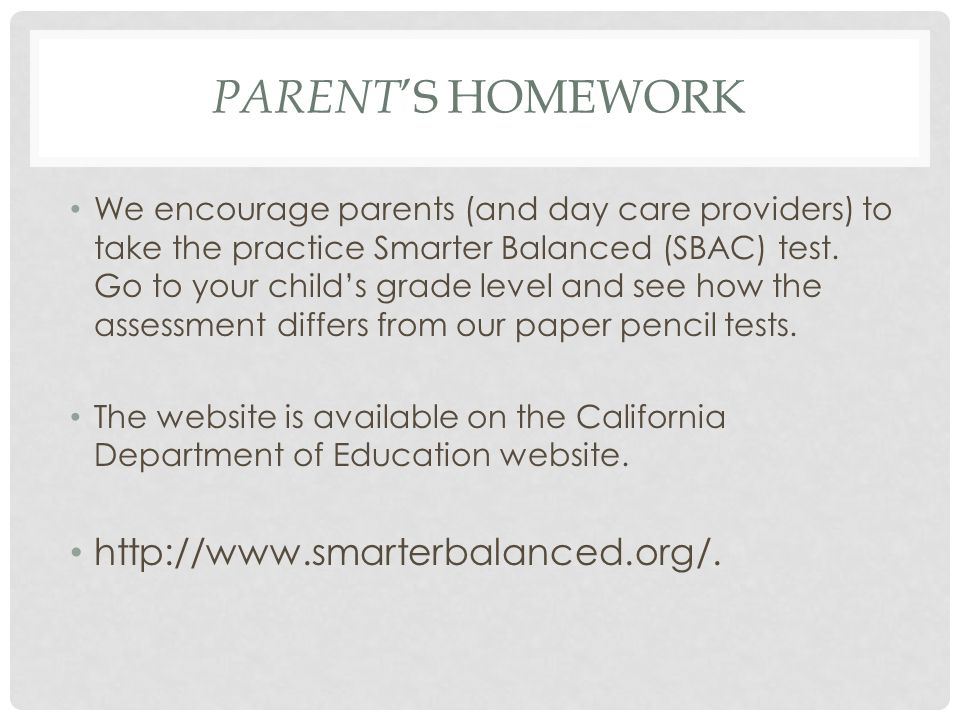 Parent's homework http://www.smarterbalanced.org/.