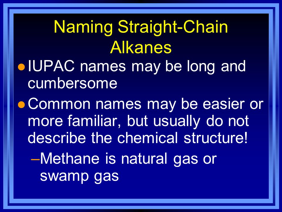 Naming Straight-Chain Alkanes