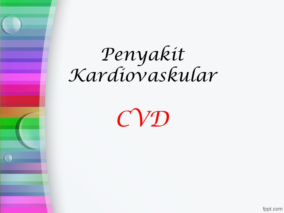 Penyakit Kardiovaskular CVD