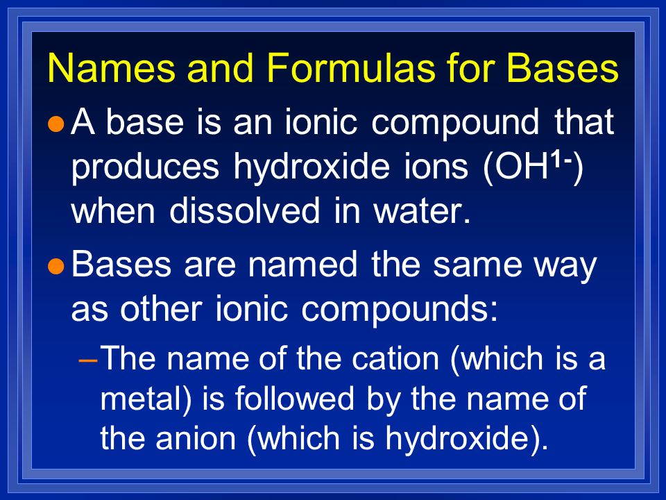 Names and Formulas for Bases