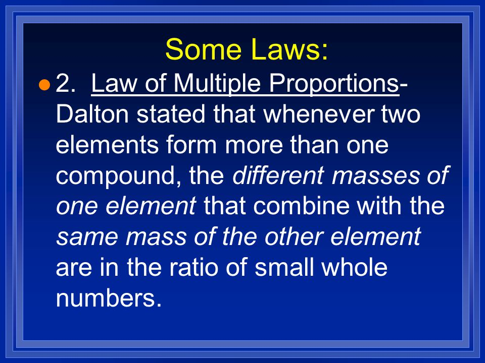 Some Laws: