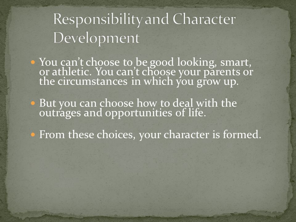 Responsibility and Character Development