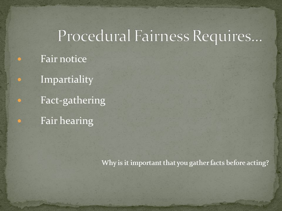 Procedural Fairness Requires...