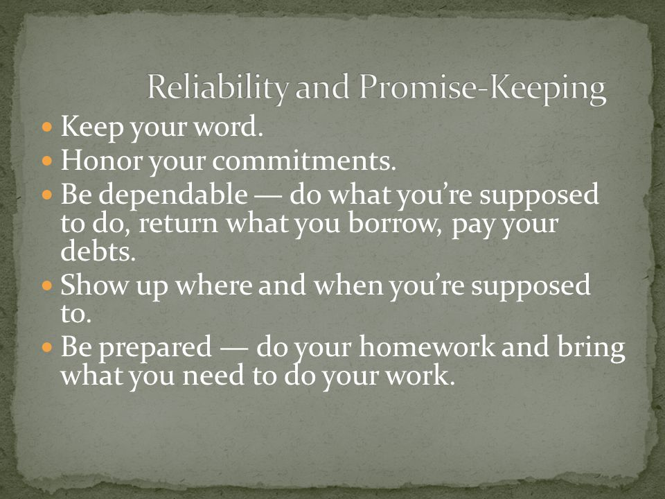 Reliability and Promise-Keeping