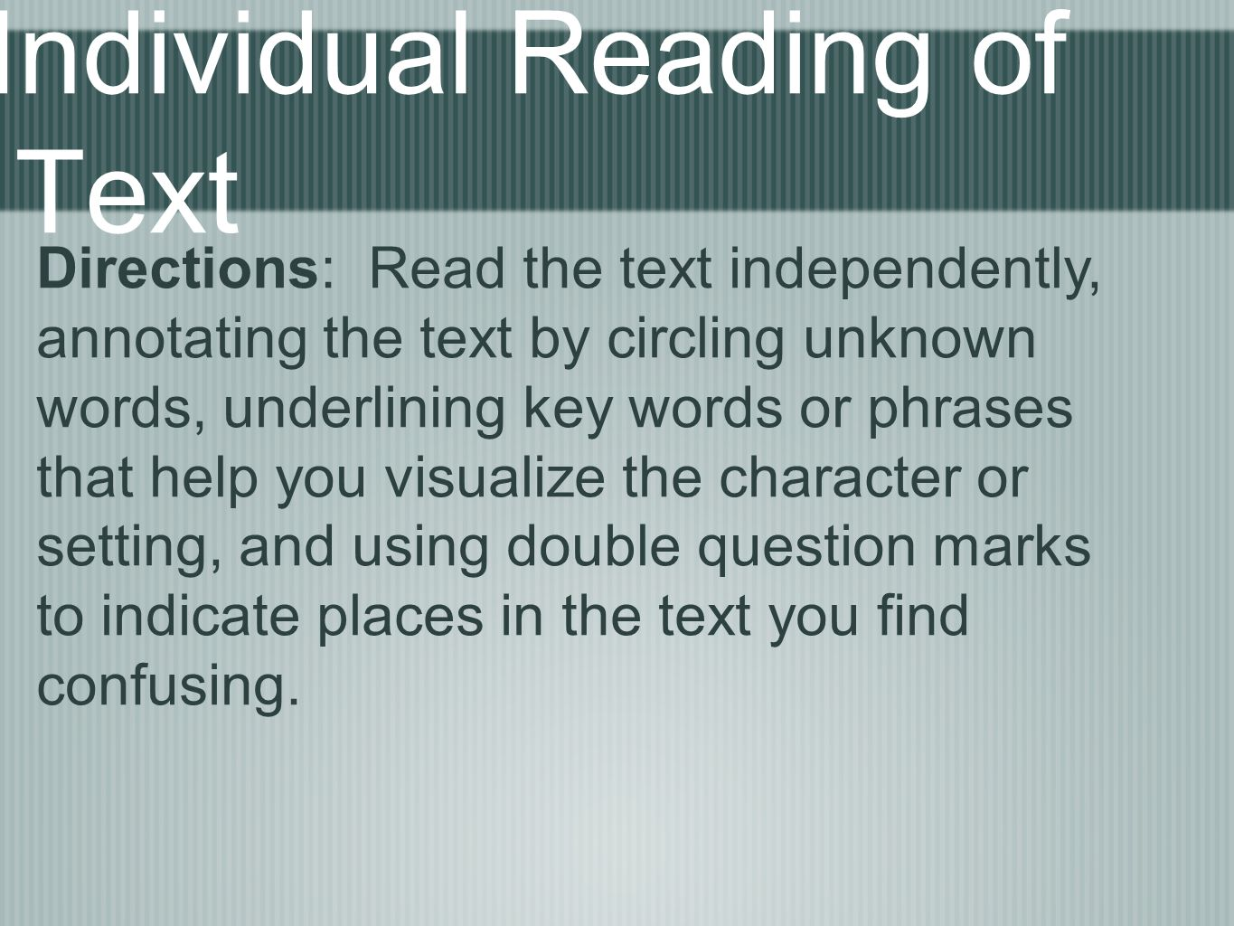 Individual Reading of Text