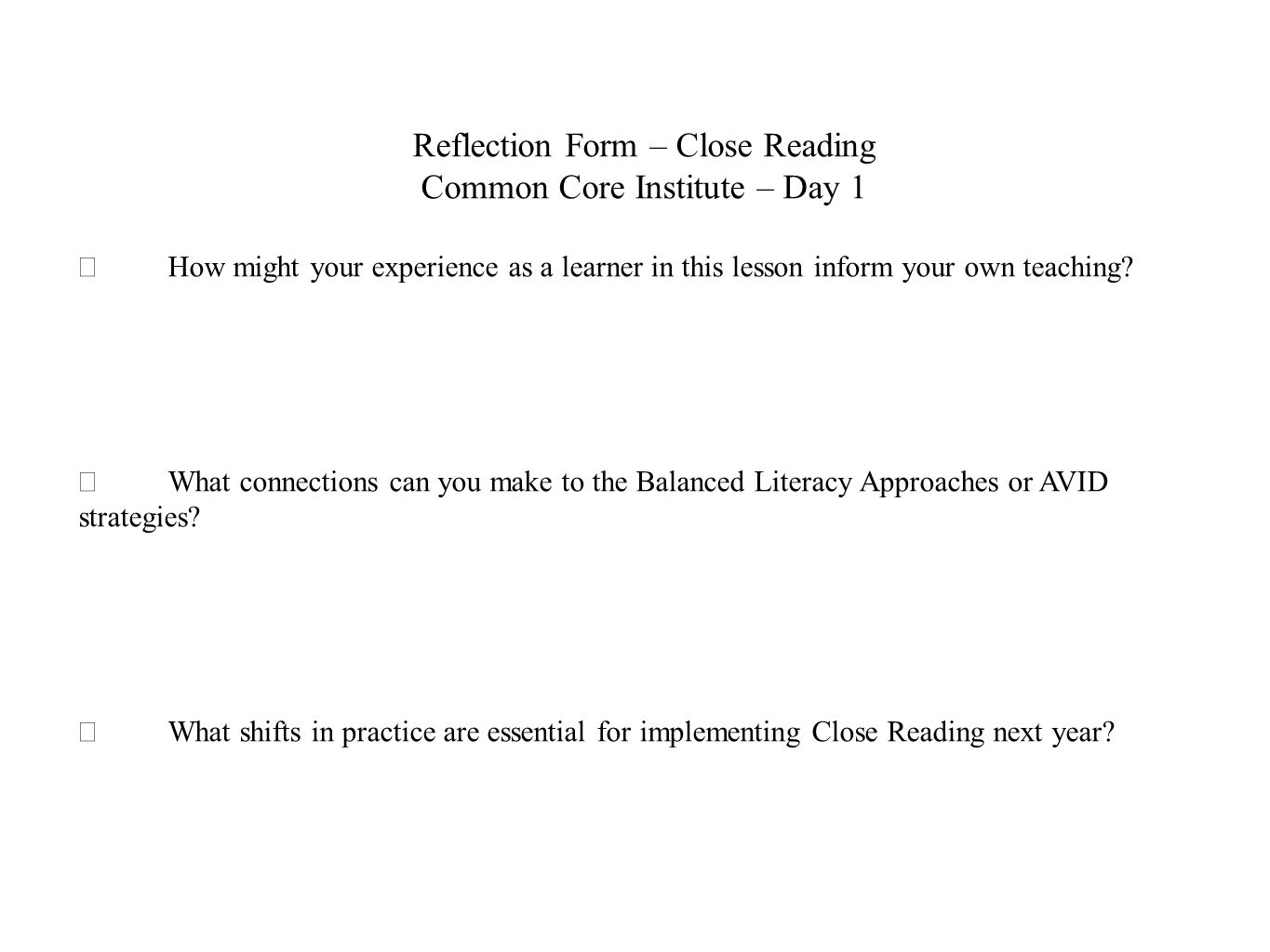 Reflection Form – Close Reading Common Core Institute – Day 1