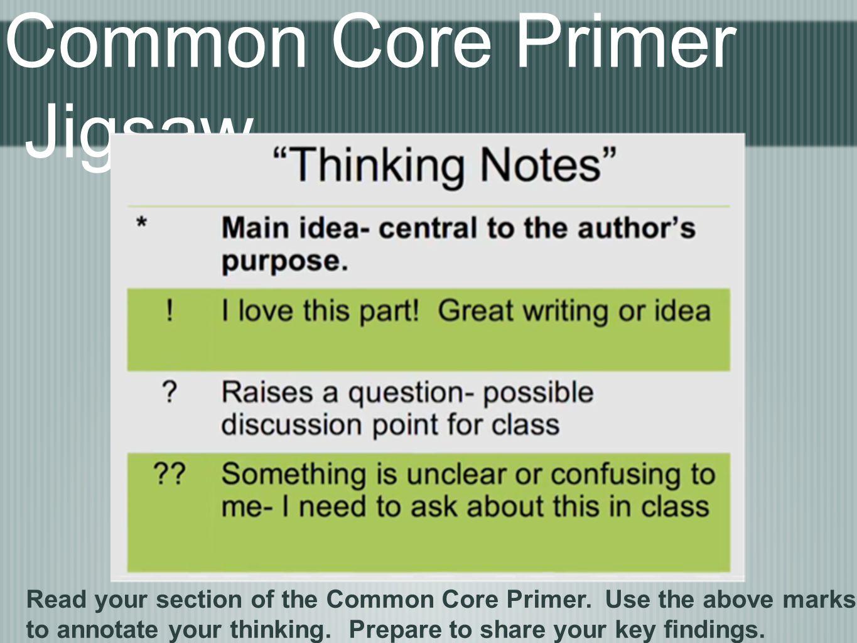 Common Core Primer Jigsaw
