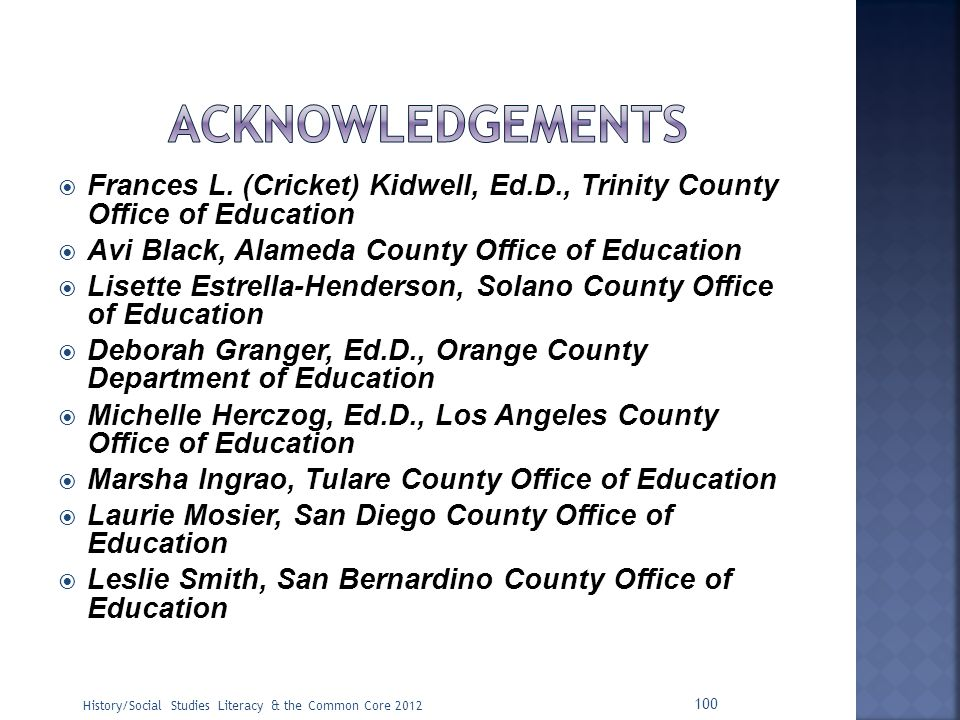acknowledgements Frances L. (Cricket) Kidwell, Ed.D., Trinity County Office of Education. Avi Black, Alameda County Office of Education.