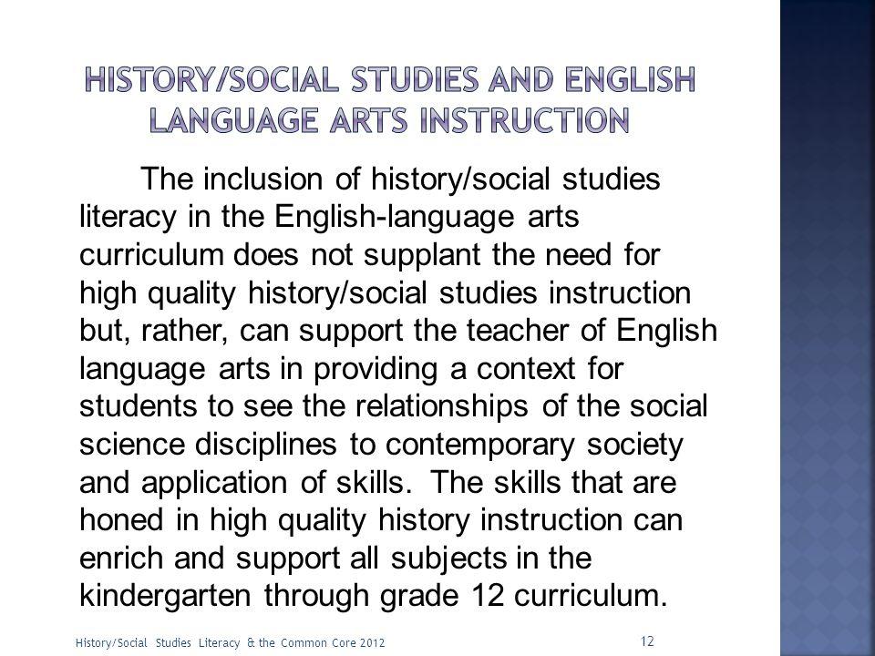 History/social studies and English language arts instruction