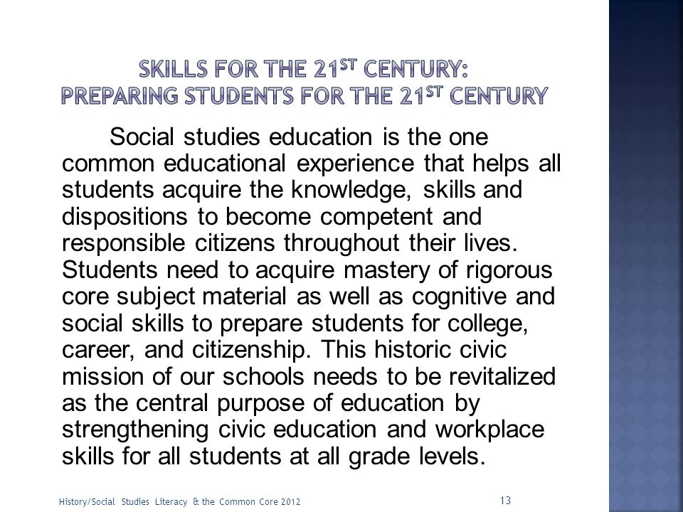 Skills for the 21st Century: Preparing students for the 21st Century