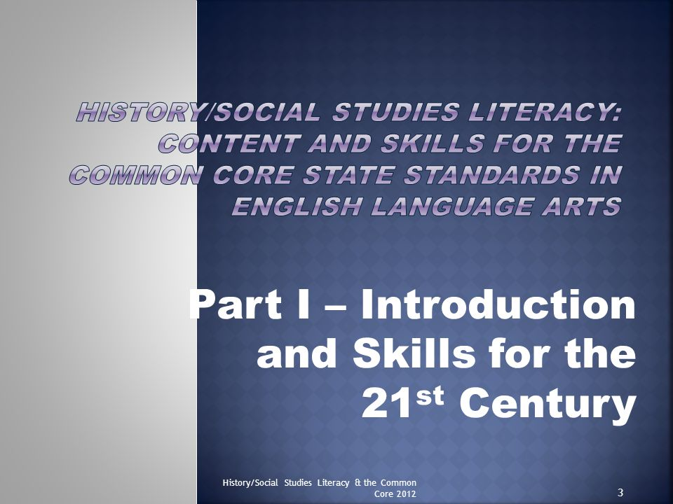 Part I – Introduction and Skills for the 21st Century