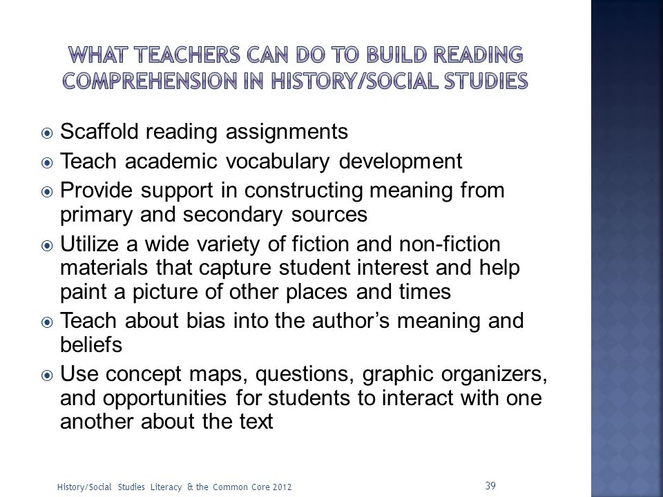 Scaffold reading assignments Teach academic vocabulary development