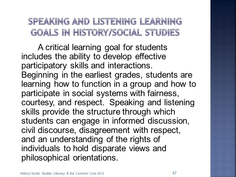 Speaking and listening learning goals in history/social studies