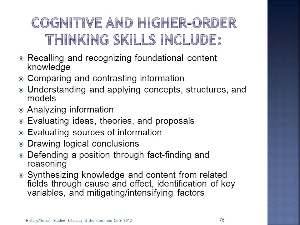 Cognitive and higher-order thinking skills include: