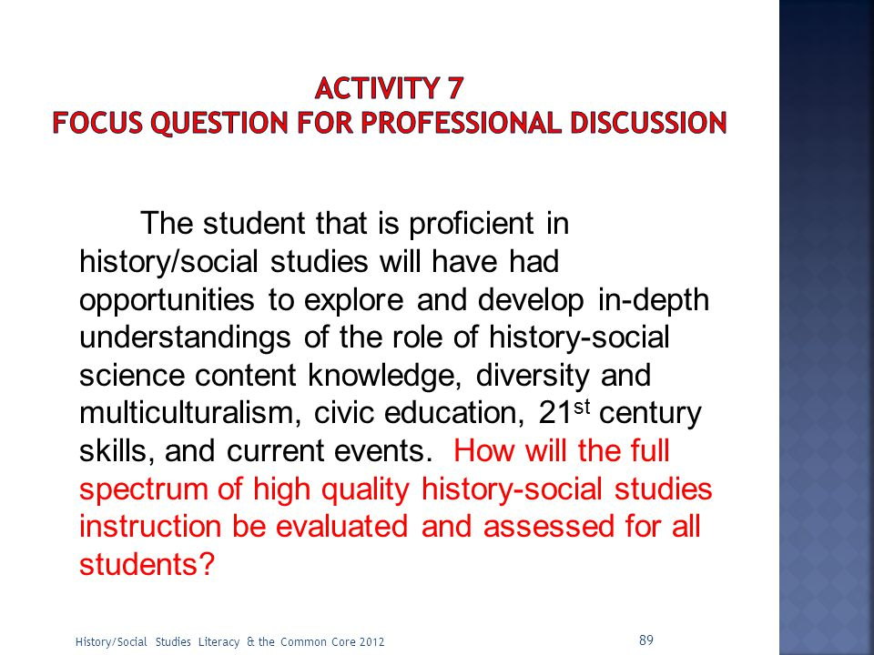 ACTIVITY 7 Focus Question for Professional Discussion