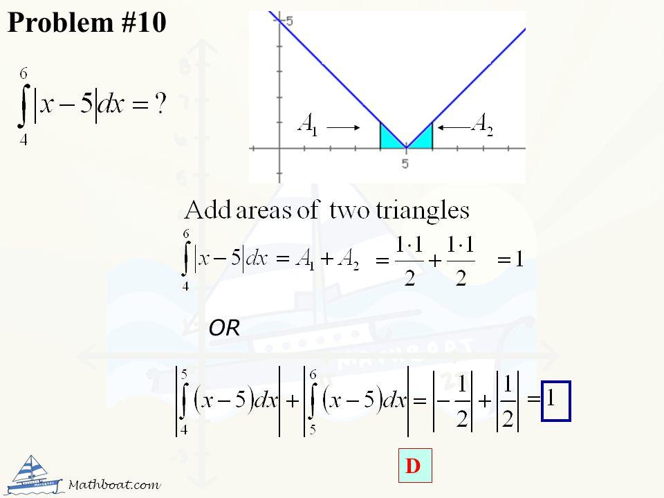 Problem #10 OR D Mathboat.com