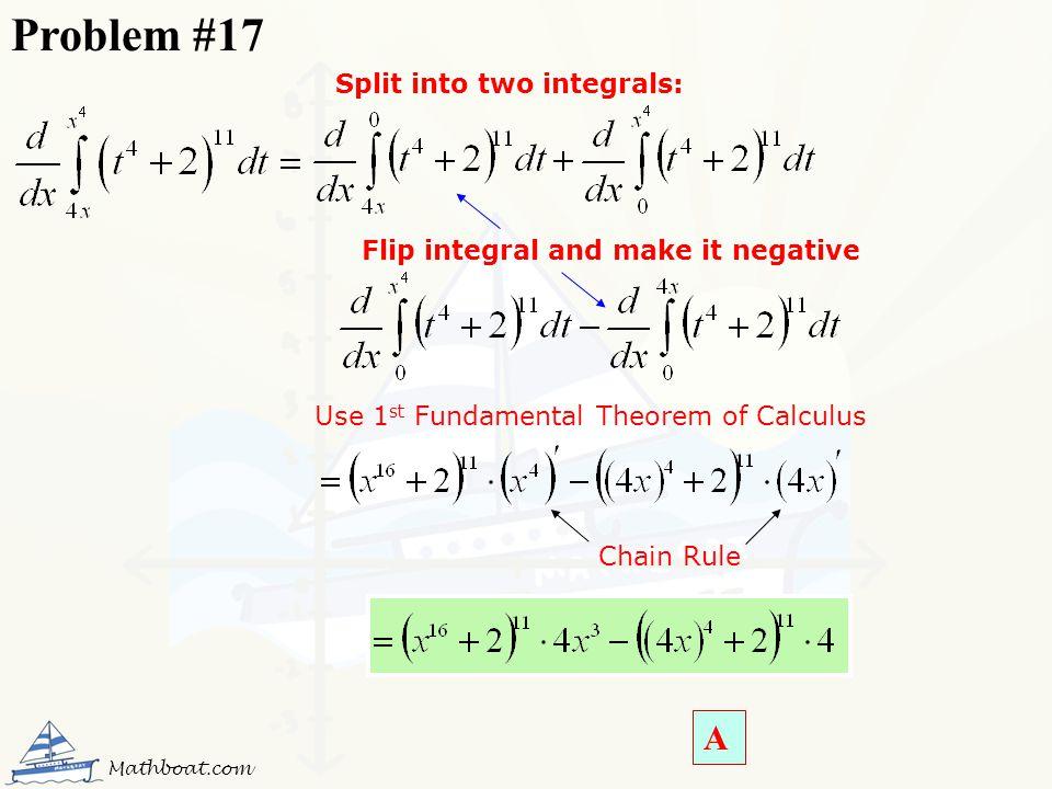 Problem #17 A Split into two integrals: