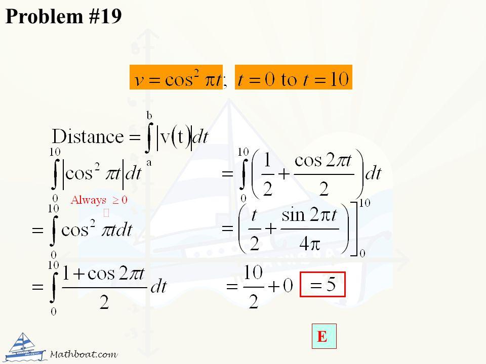 Problem #19 E Mathboat.com