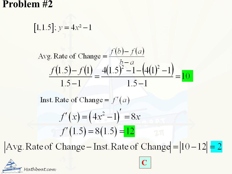 Problem #2 C Mathboat.com