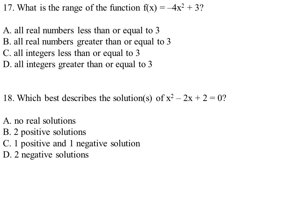 17. What is the range of the function f(x) = –4x2 + 3