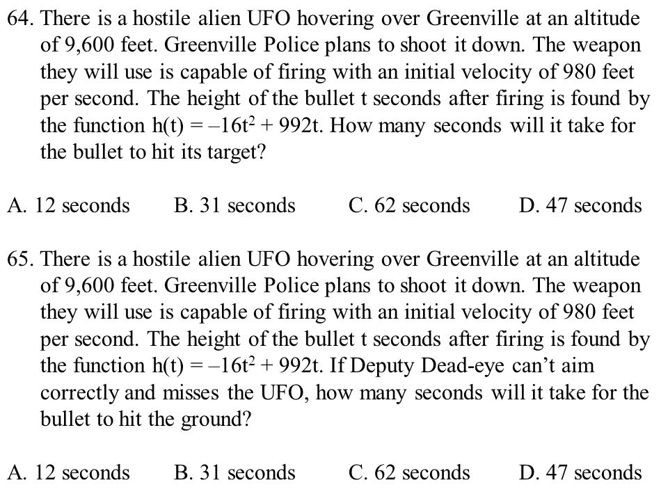 64. There is a hostile alien UFO hovering over Greenville at an altitude