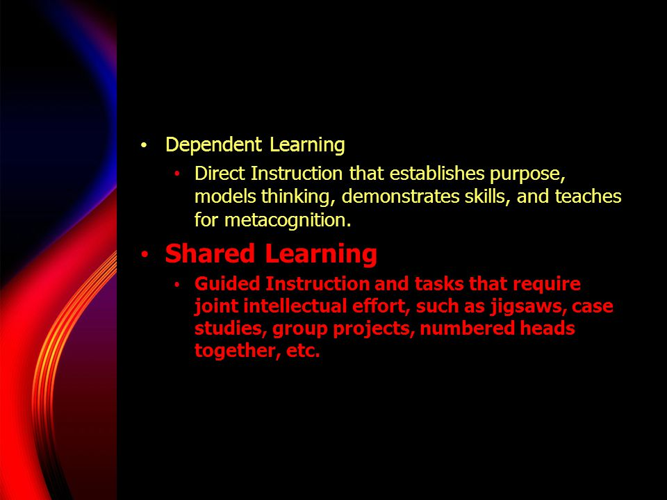 Shared Learning Dependent Learning
