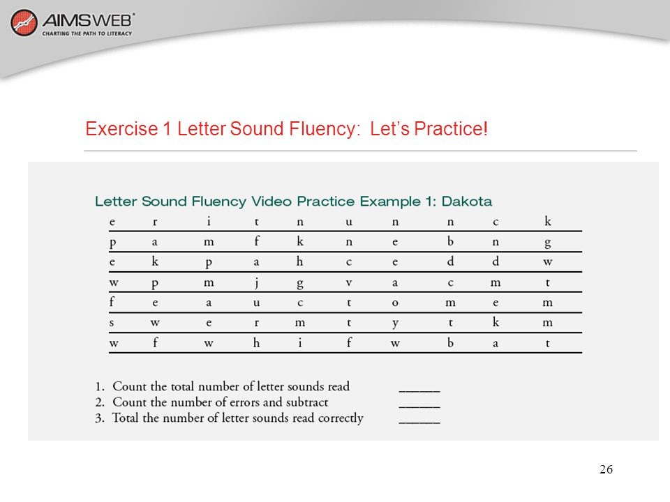 Exercise 1 Letter Sound Fluency: Let's Practice!