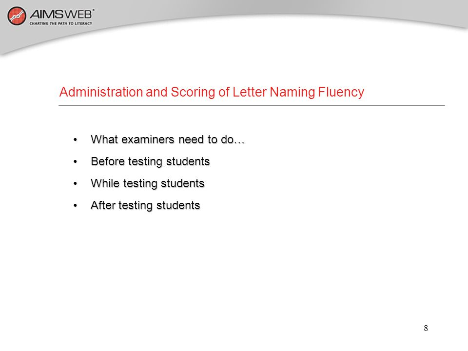 Administration and Scoring of Letter Naming Fluency