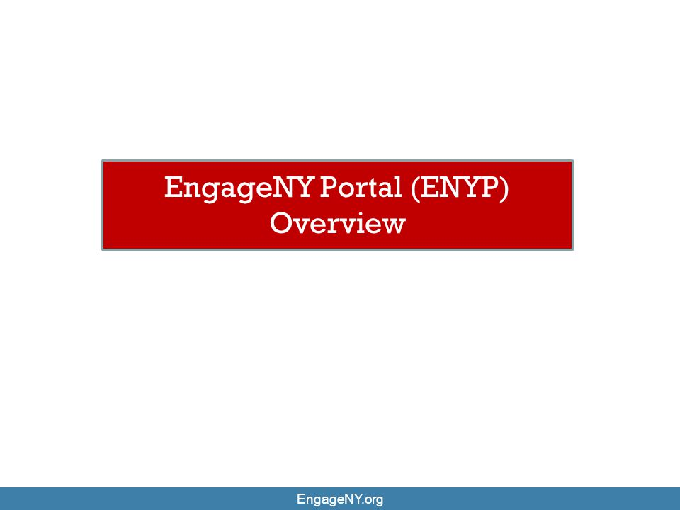 EngageNY Portal (ENYP) Overview