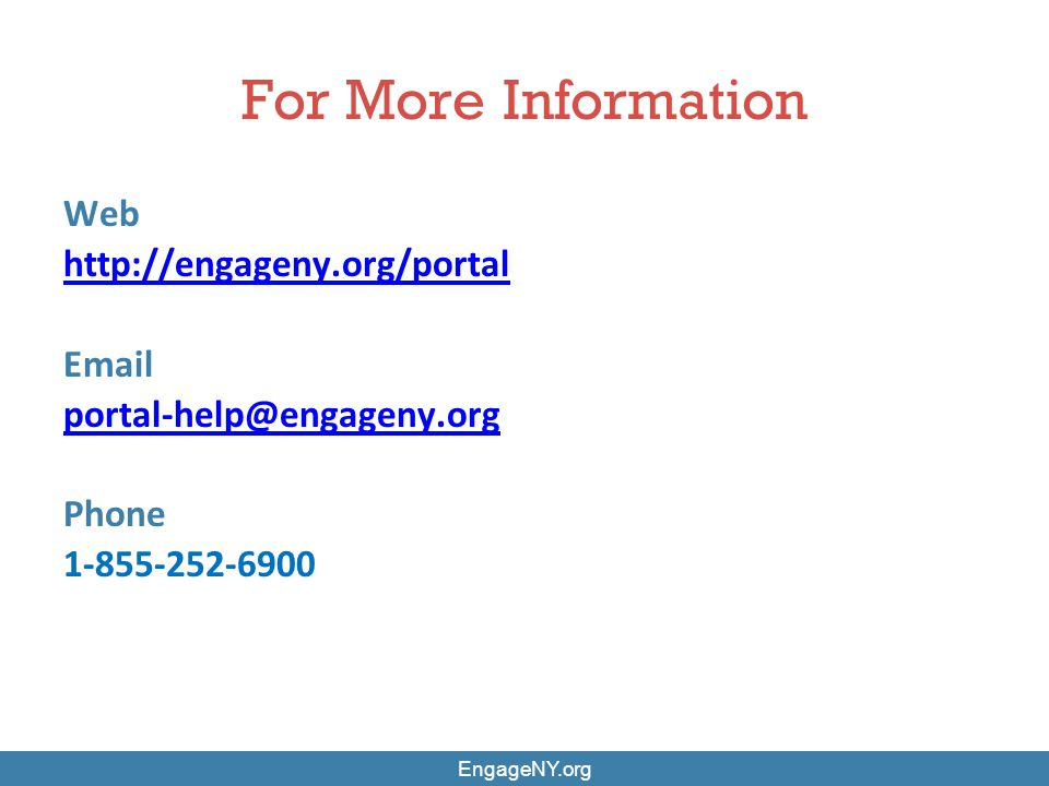 For More Information Web http://engageny.org/portal Email