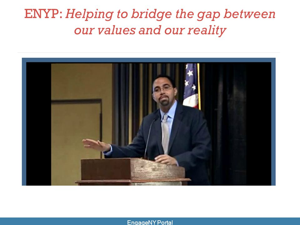 ENYP: Helping to bridge the gap between our values and our reality