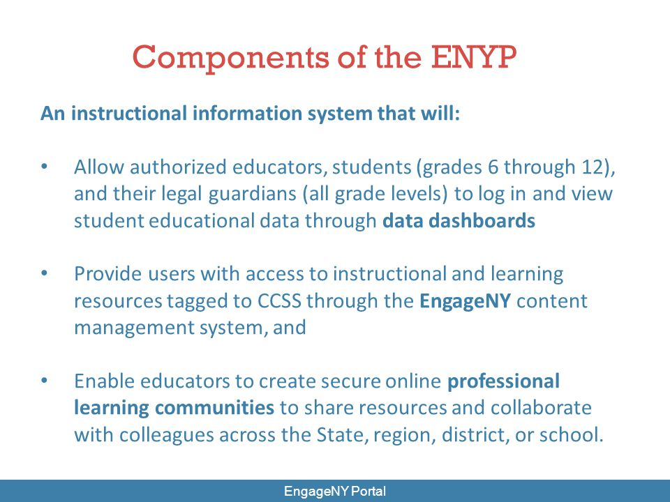 Components of the ENYP An instructional information system that will: