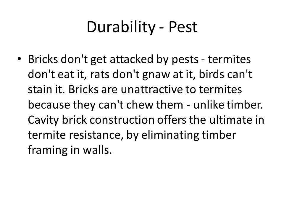 Durability - Pest