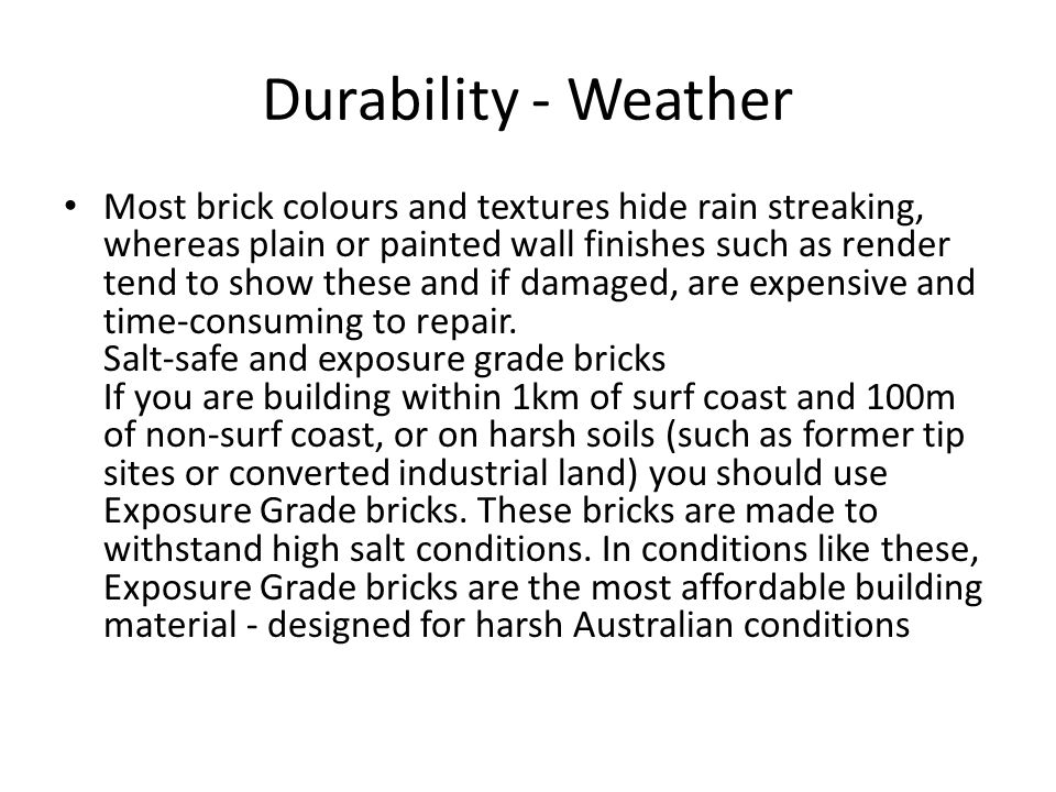Durability - Weather