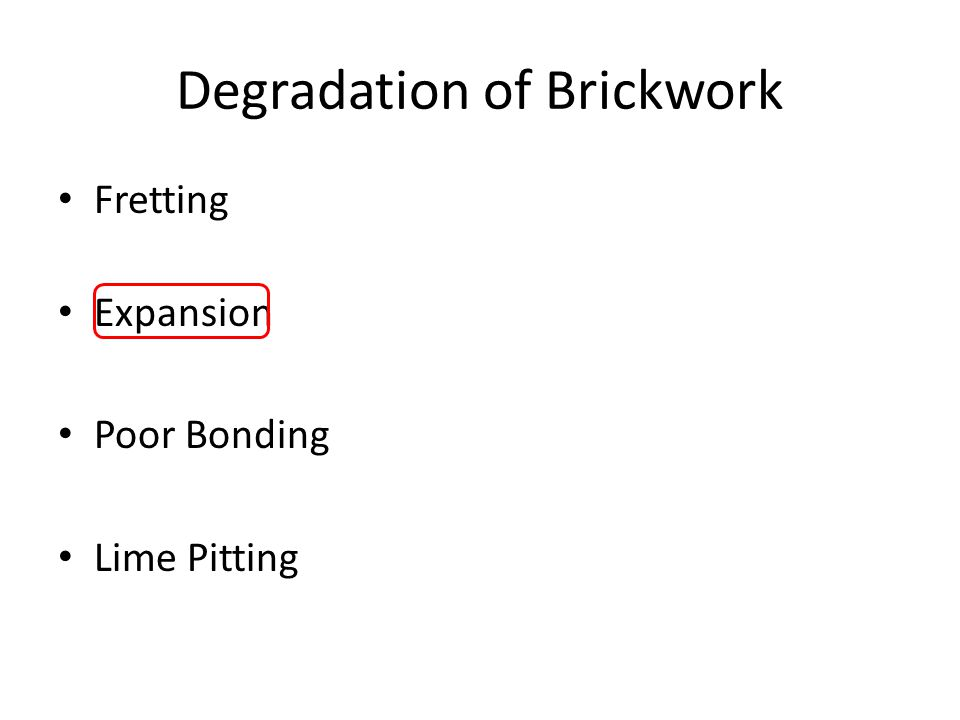 Degradation of Brickwork