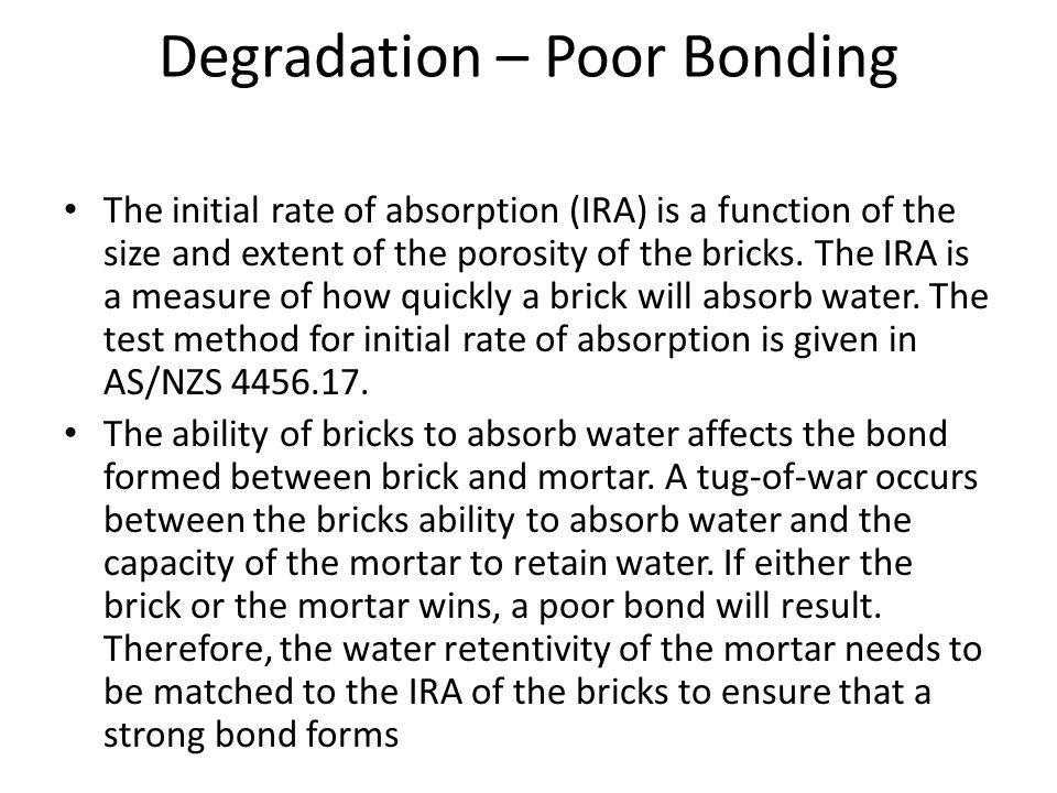 Degradation – Poor Bonding