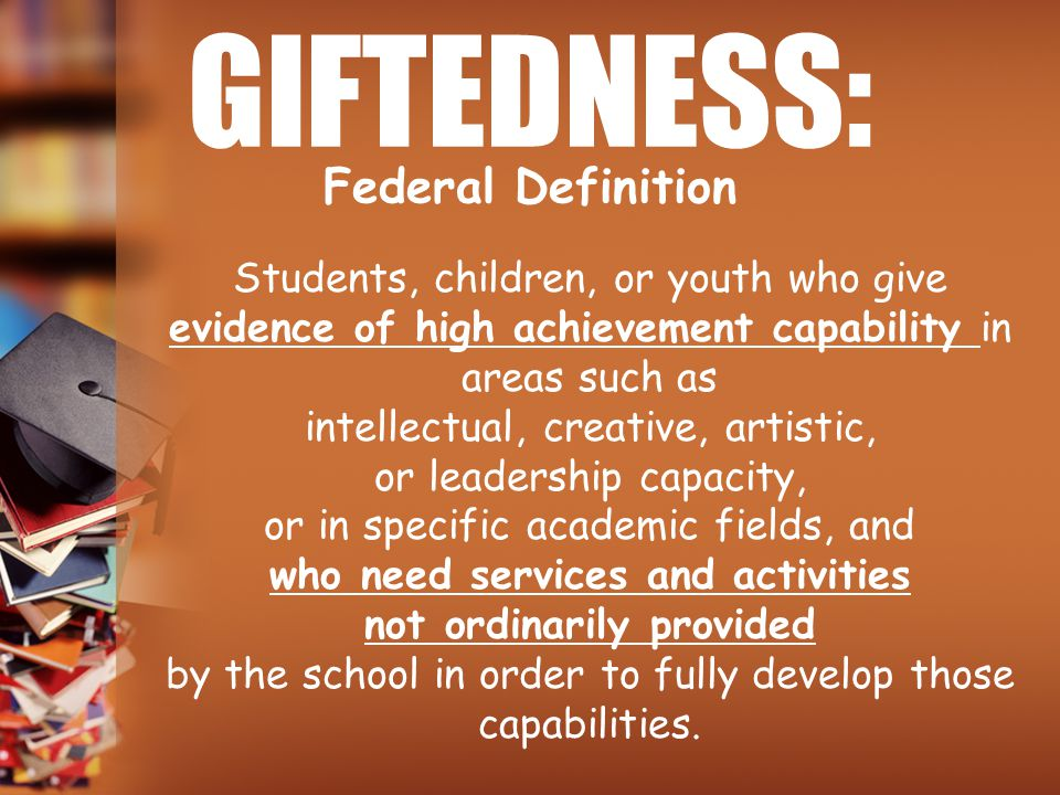 GIFTEDNESS: Federal Definition