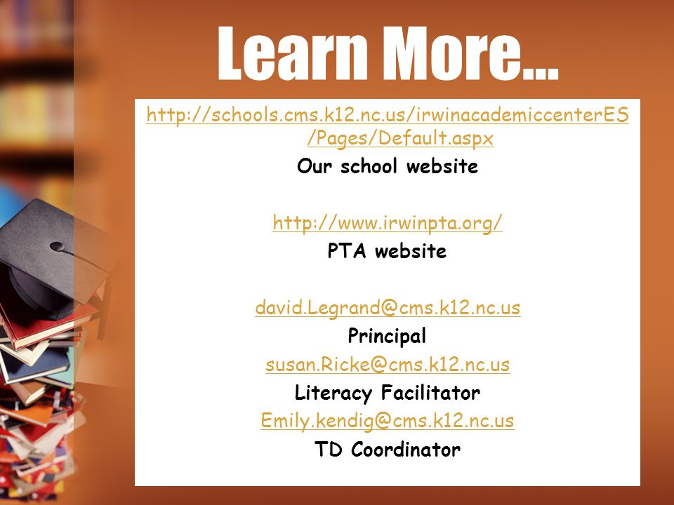 Learn More… http://schools.cms.k12.nc.us/irwinacademiccenterES/Pages/Default.aspx. Our school website.