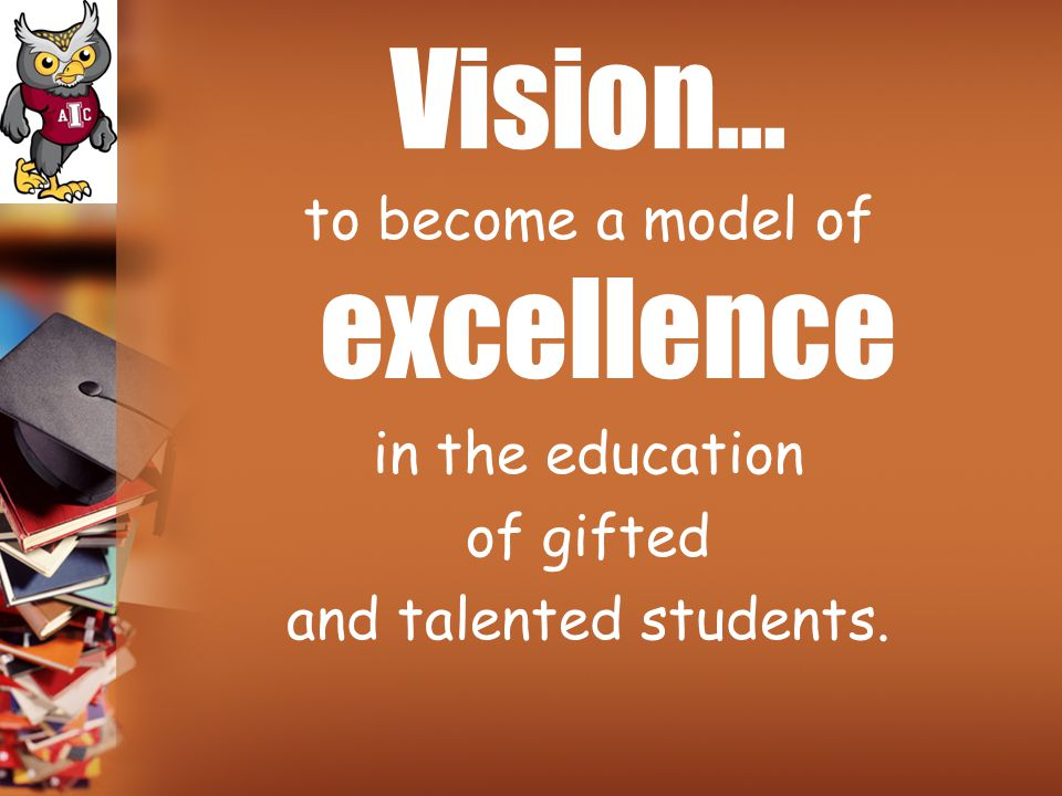 to become a model of excellence